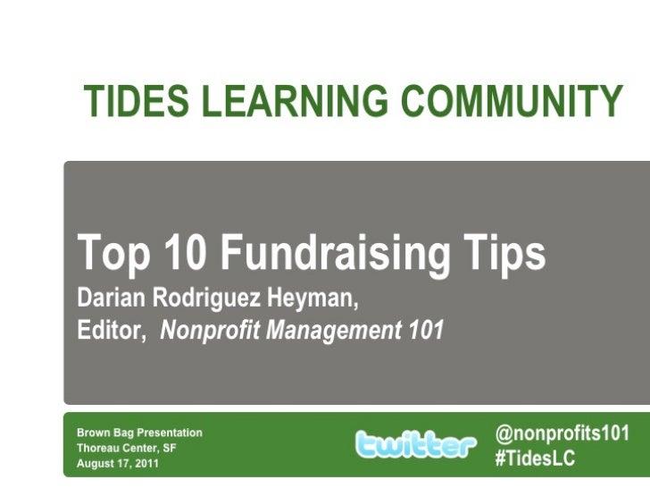 Darian Rodriguez Heyman's Top Ten Fundraising Tips