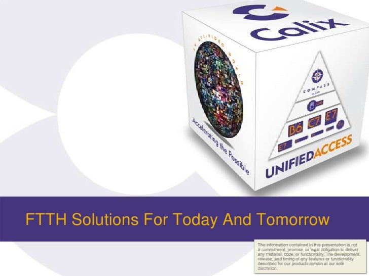FTTH Solutions For Today And Tomorrow