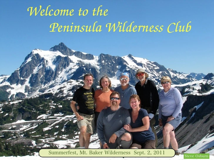 Welcome to the   Peninsula Wilderness Club