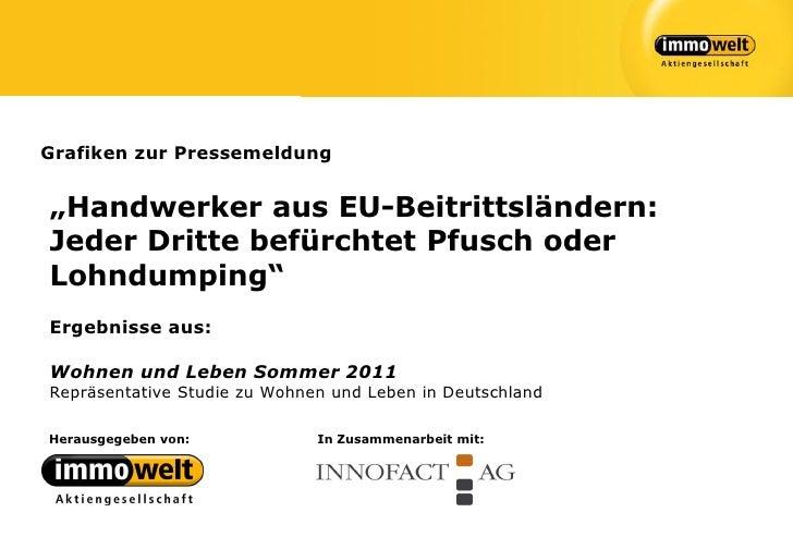 """Grafiken zur Pressemeldung""""Handwerker aus EU-Beitrittsländern:Jeder Dritte befürchtet Pfusch oderLohndumping""""Ergebnisse au..."""