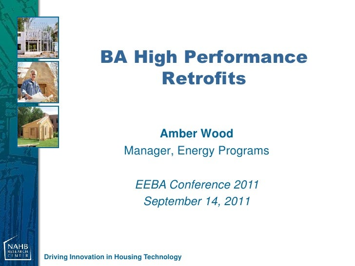 BA High Performance                      Retrofits                            Amber Wood                       Manager, En...