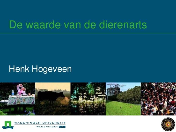 De waarde van de dierenartsHenk Hogeveen