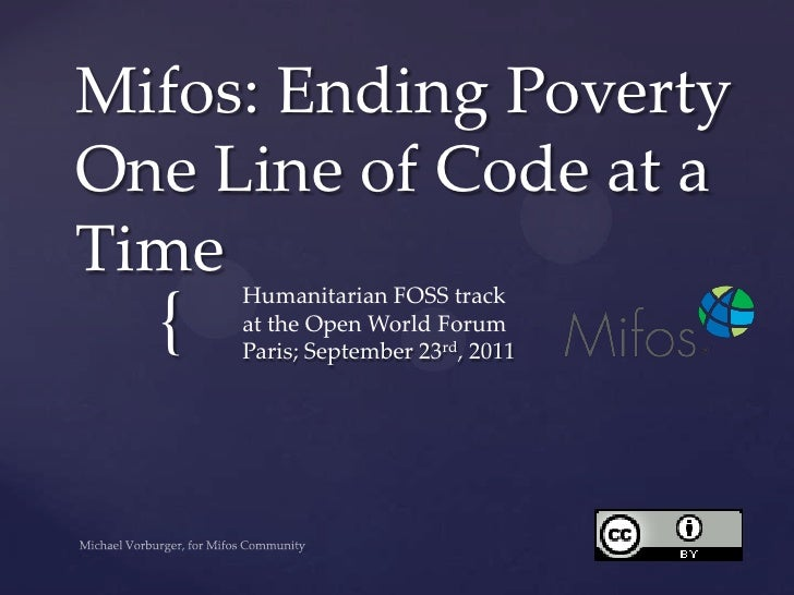 Mifos: Ending Poverty One Line of Code at a Time