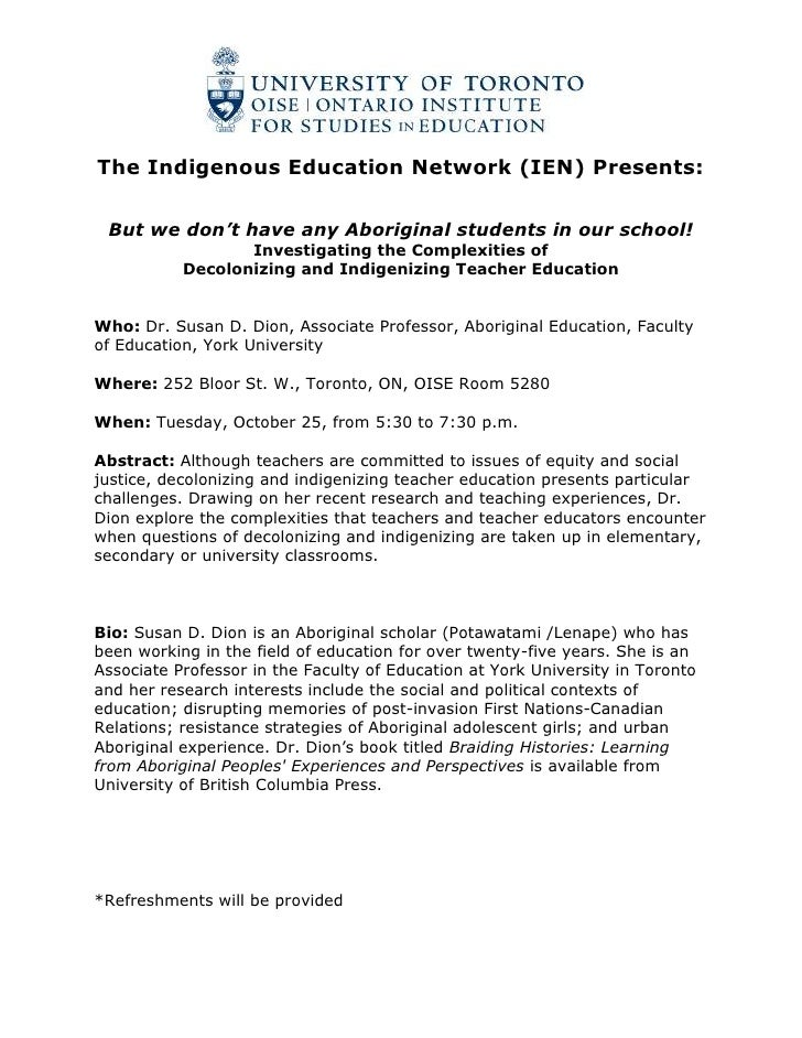 The Indigenous Education Network (IEN) Presents:<br />But we don't have any Aboriginal students in our school!<br />Invest...