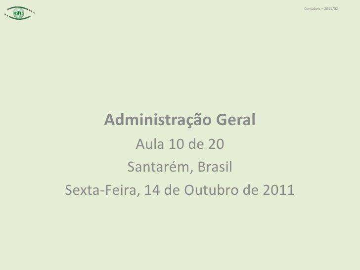 2011 10-14 - 10 de 20 - cap. 4 novos paradigmas de gestão (parte 4) - globalização, vínculos de trabalho; ética e nova ordem organizacional