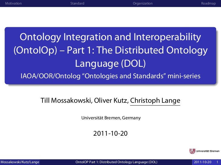 Ontology Integration and Interoperability (OntoIOp) – Part 1: The Distributed Ontology Language (DOL)