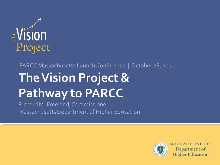 PARCC Massachusetts Launch Conference     October 28, 2011