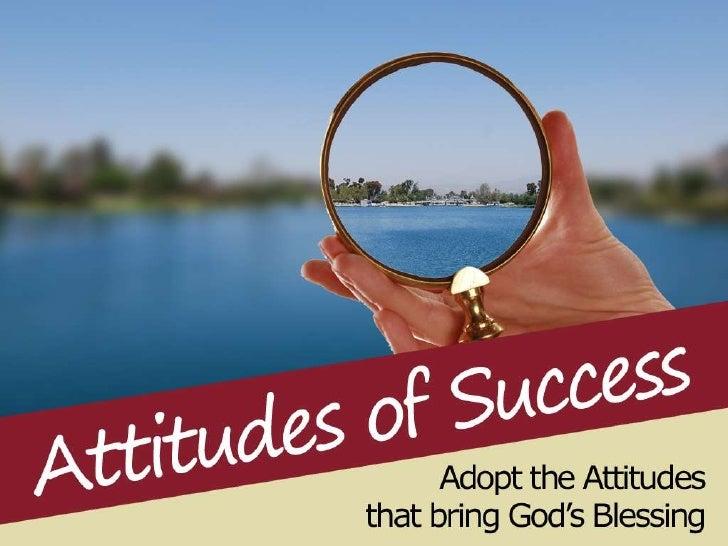 2011.10.9.attitudes of success part 1