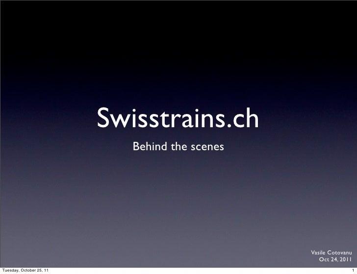Swisstrains.ch                             Behind the scenes                                                 Vasile Cotova...