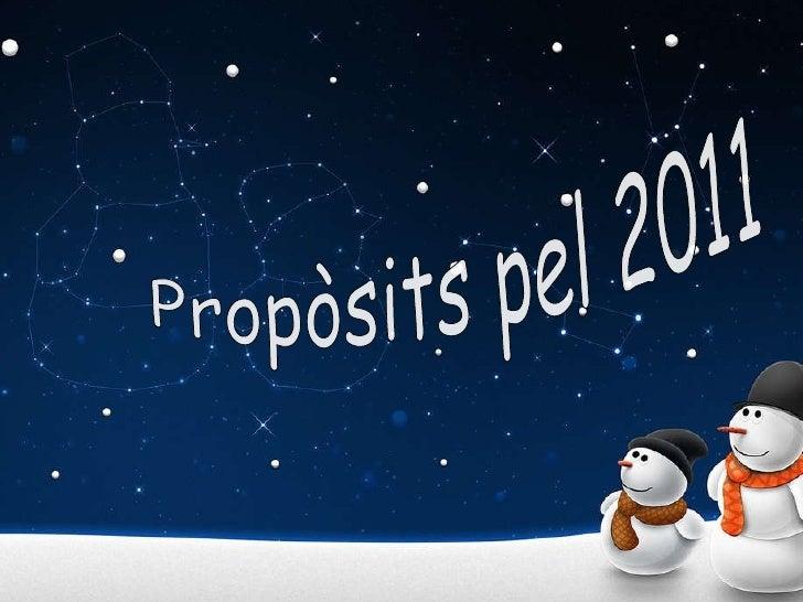 Propòsits pel 2011
