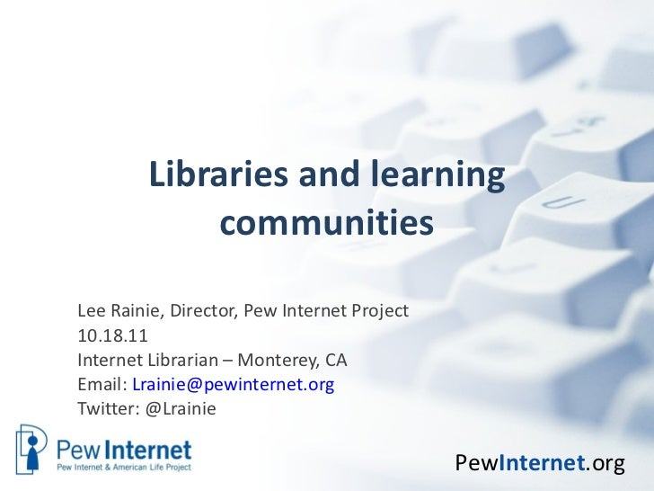 Libraries and learning communities - Internet Librarian