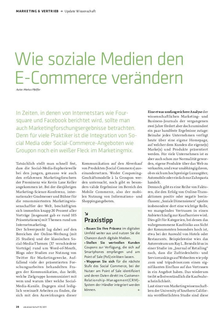 Marketing & Vertrieb             UpdateWissenschaftWie soziale Medien denE-Commerce verändernAutor: Markus Pfeiffer      ...
