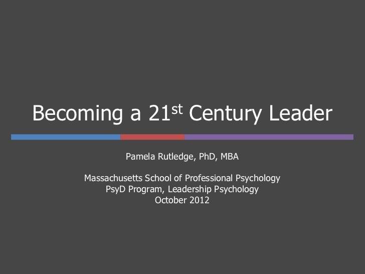 Becoming a 21st Century Leader - Dr. Pamela Rutledge