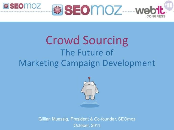 2011 10 webIT Keynote: Crowdsourcing