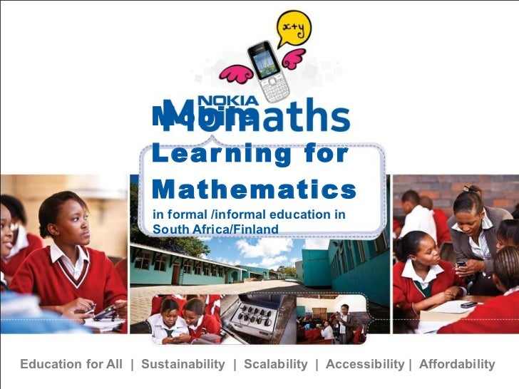 Mobile Learning for Mathematics Education for All  |  Sustainability  |  Scalability  |  Accessibility |  Affordability <u...