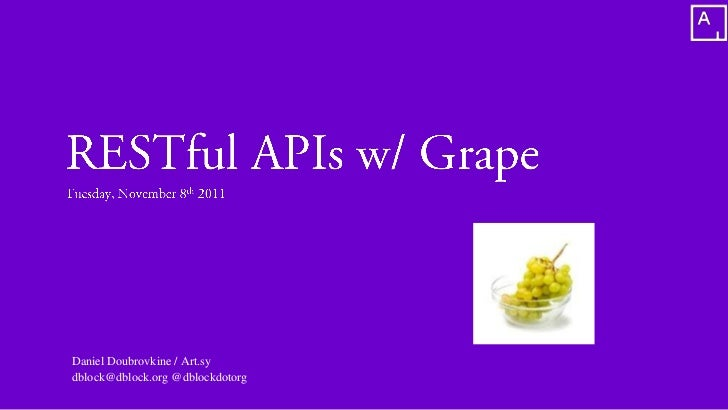 Building RESTful APIs w/ Grape