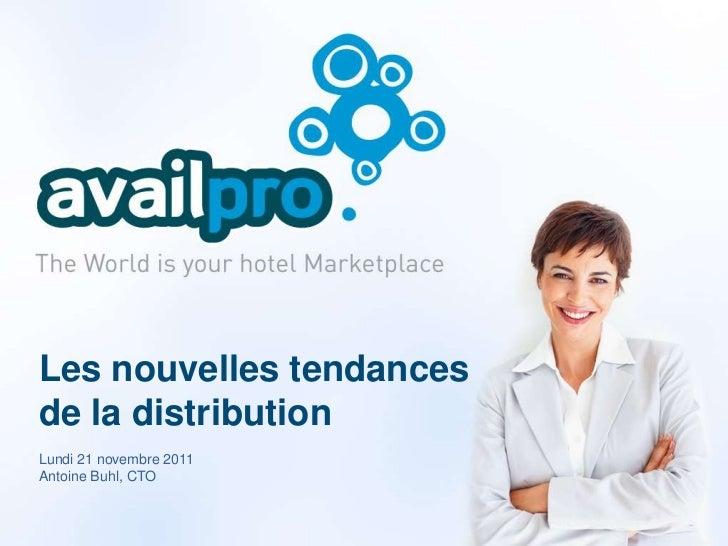 Conférence Availpro - Nouvelles tendances de distribution hôtelière
