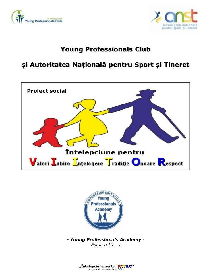 Young Professionals Club și Autoritatea Națională pentru Sport și Tineret - Young Professionals Academy  - Ediția a III – ...