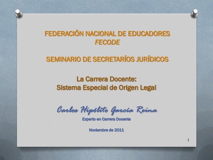 Carrera Docente Seminario Nacional Juridico de FECODE -Noviembre-25-2011-