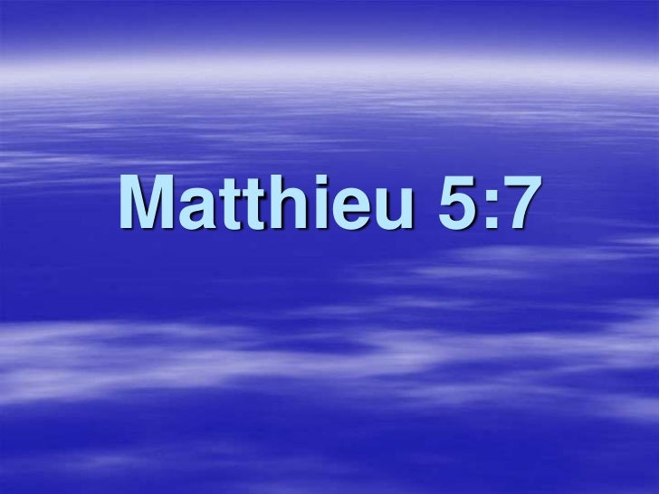 Matthieu 5:7