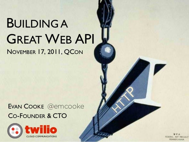Building a Great Web API - Evan Cooke - QCON 2011