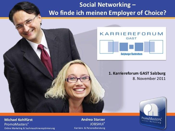 Social Networking –                                     Wo finde ich meinen Employer of Choice?                           ...
