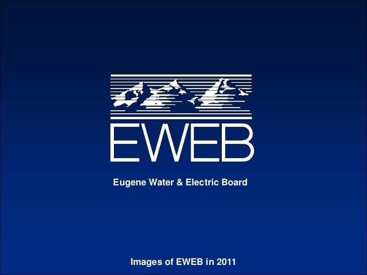 Eugene Water & Electric Board<br />Images of EWEB in 2011<br />