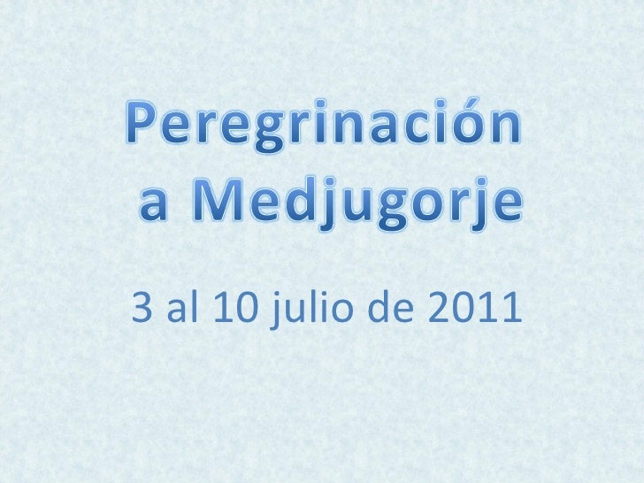 3 al 10 julio de 2011