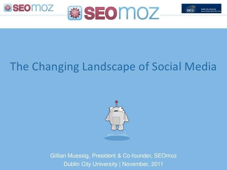 2011 11 DCU keynote- changing landscape of social media