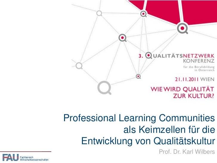Professional Learning Communities als Keimzelle von Qualitätskultur