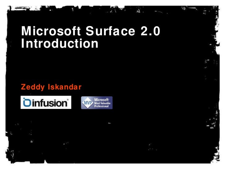 Microsoft Surface 2.0 Introduction Zeddy Iskandar
