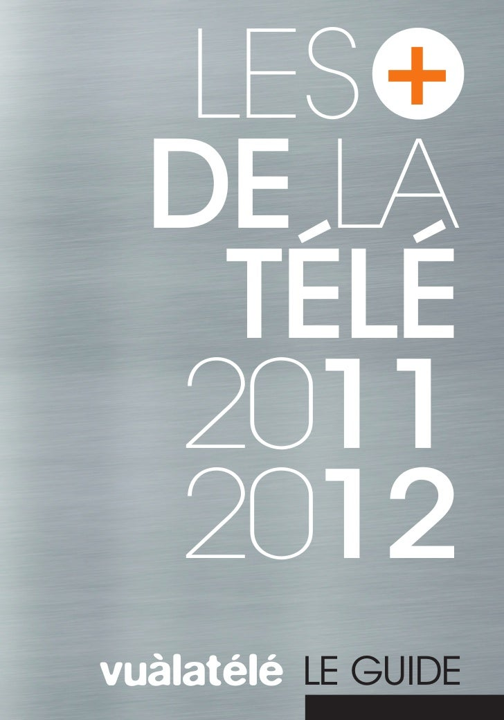 Les + de la Télé, édition 2011-2012 (SNPTV)
