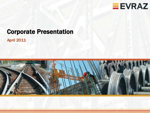 Corporate PresentationApril 2011