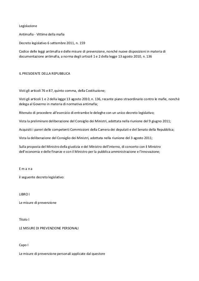 Legislazione Antimafia - Vittime della mafia Decreto legislativo 6 settembre 2011, n. 159 Codice delle leggi antimafia e d...