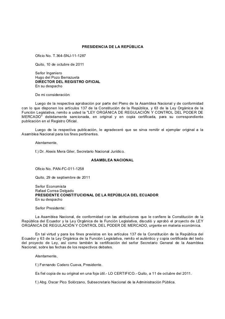 PRESIDENCIA DE LA REPÚBLICA       Oficio No. T.364-SNJ-11-1287       Quito, 10 de octubre de 2011       Señor Ingeniero   ...