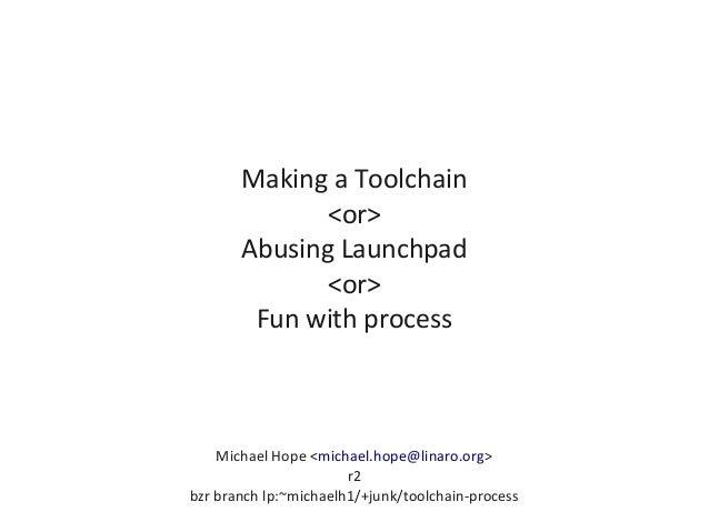 Q4.11: Toolchain Process