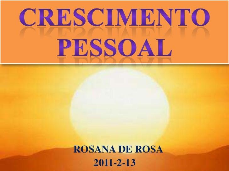 ROSANA DE ROSA   2011-2-13