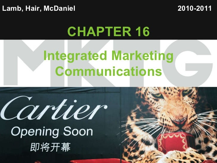 Lamb, Hair, McDaniel   CHAPTER 16 Integrated Marketing Communications 2010-2011