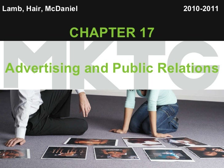 Lamb, Hair, McDaniel   CHAPTER 17 Advertising and Public Relations 2010-2011