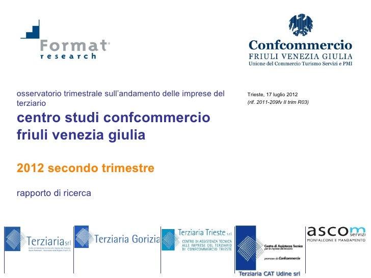 Osservatorio Confcommercio FVG - II trimestre