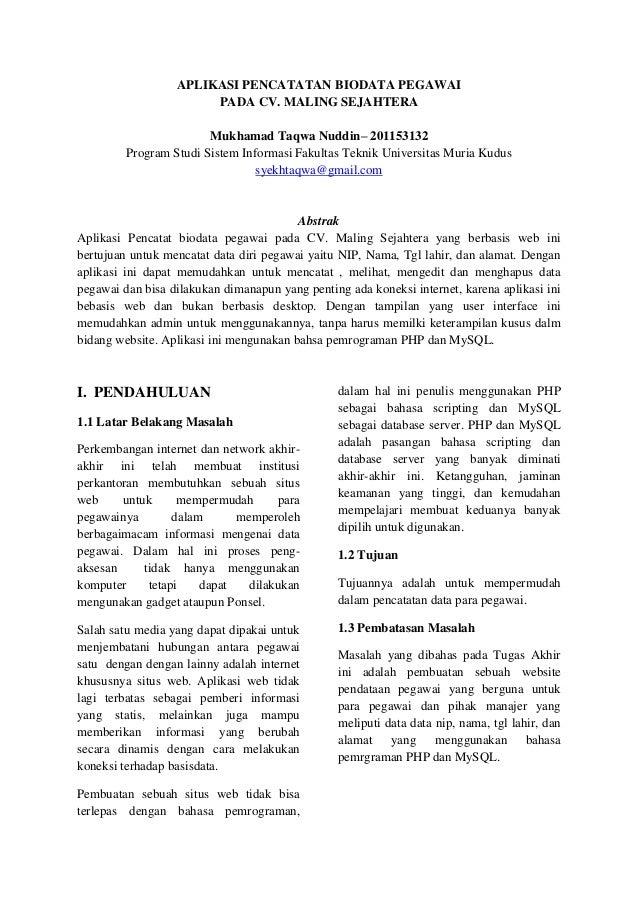 APLIKASI PENCATATAN BIODATA PEGAWAI PADA CV. MALING SEJAHTERA Mukhamad Taqwa Nuddin– 201153132 Program Studi Sistem Inform...
