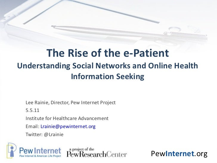 The Rise of the e-Patient: Understanding Social Networks and Online Health Information-Seeking