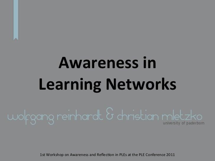 Awareness in      Learning Networkswolfgang reinhardt & christian mletzko                                             ...