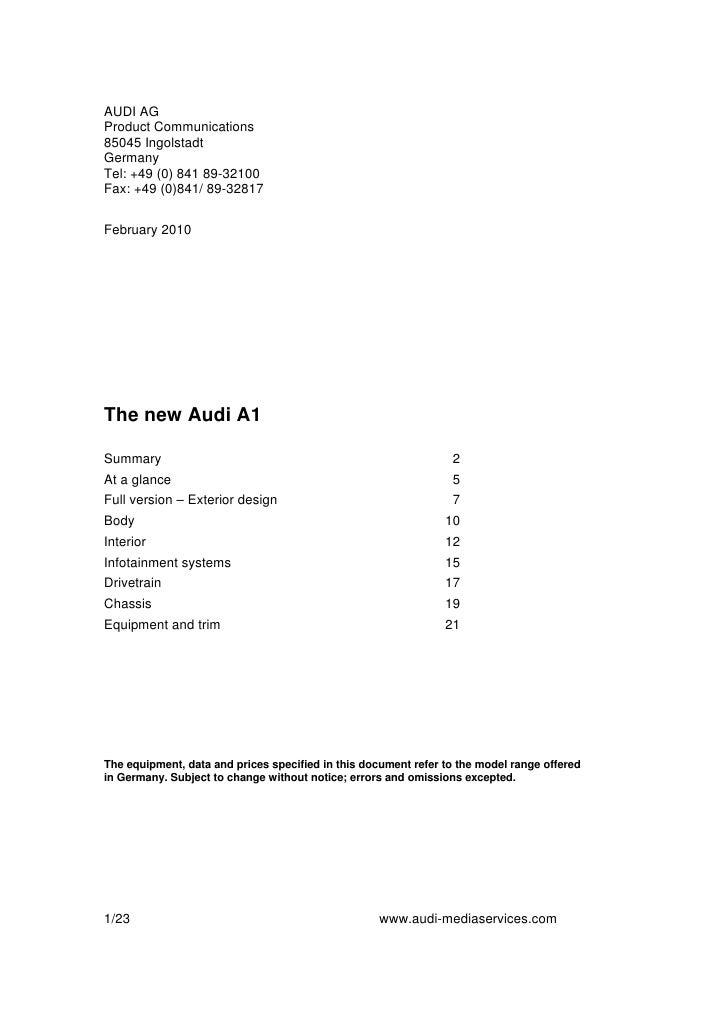 AUDI AG Product Communications 85045 Ingolstadt Germany Tel: +49 (0) 841 89-32100 Fax: +49 (0)841/ 89-32817   February 201...