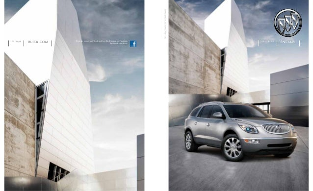 buick.comENCLAVE thenewclassofworldclass Discover more about Buick and join the dialogue on Facebook. facebook.com/buick E...