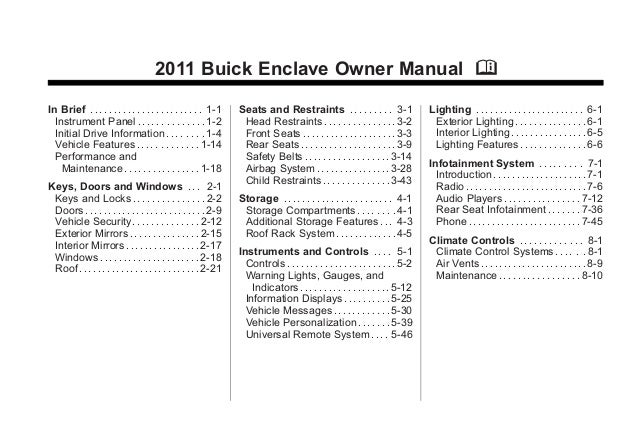Black plate (1,1)Buick Enclave Owner Manual - 2011 2011 Buick Enclave Owner Manual M In Brief . . . . . . . . . . . . . . ...