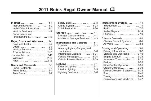2011 Buick Regal Owner Manual M In Brief . . . . . . . . . . . . . . . . . . . . . . . . 1-1 Instrument Panel . . . . . . ...