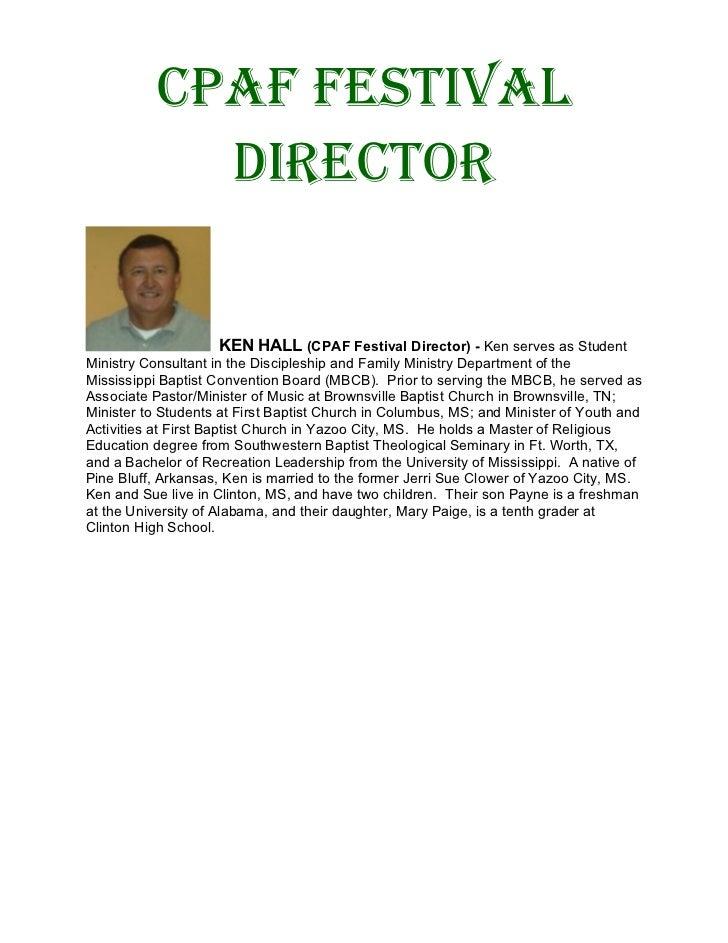 CPAF FestivAl             DireCtor                    KEN HALL (CPAF Festival Director) - Ken serves as StudentMinistry Co...