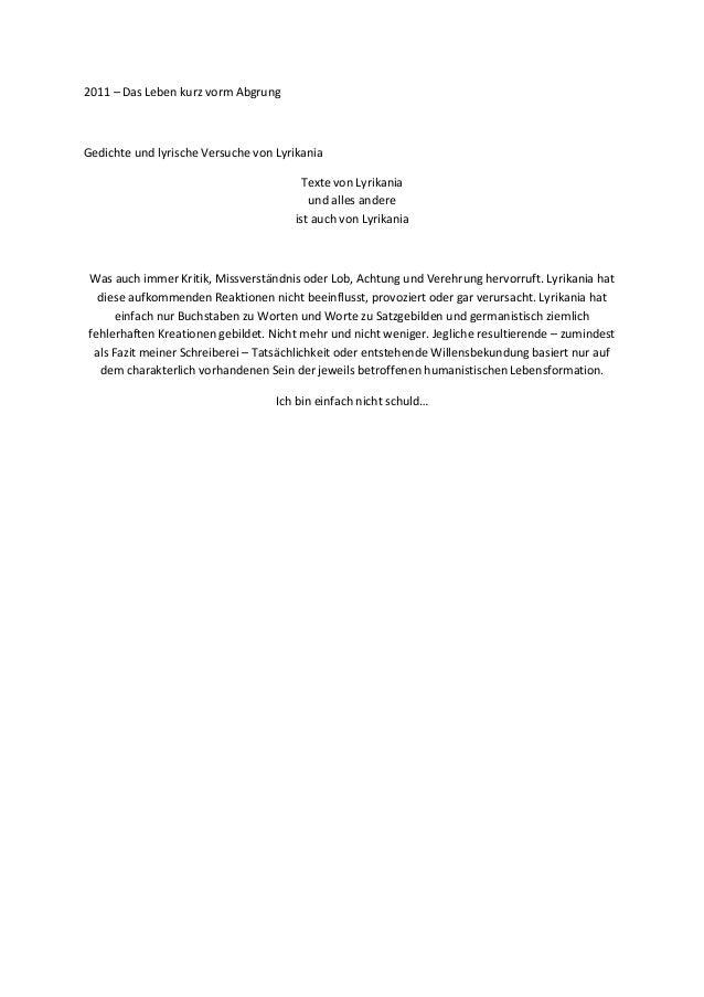 2011 – Das Leben kurz vorm AbgrungGedichte und lyrische Versuche von Lyrikania                                        Text...