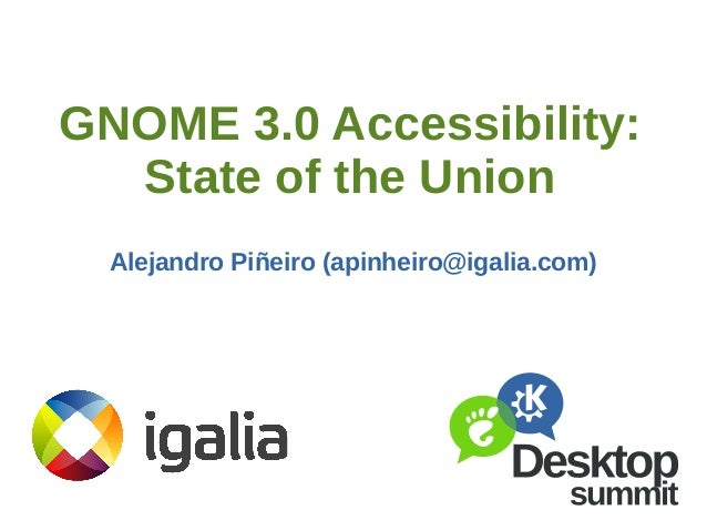 GNOME 3.0 Accessibility: State of the Union (Desktop Summit 2011)
